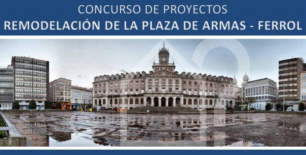 Concurso anteproyecto remodelaci n plaza de armas ferrol - Arquitectos ferrol ...