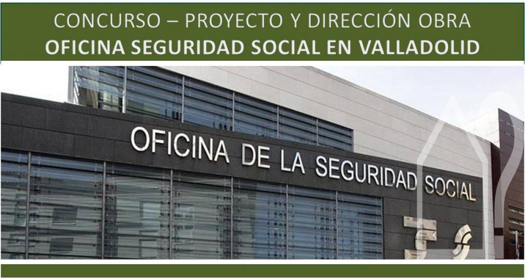 asesorarq-concurso-oficina-seguridad-social-valladolid