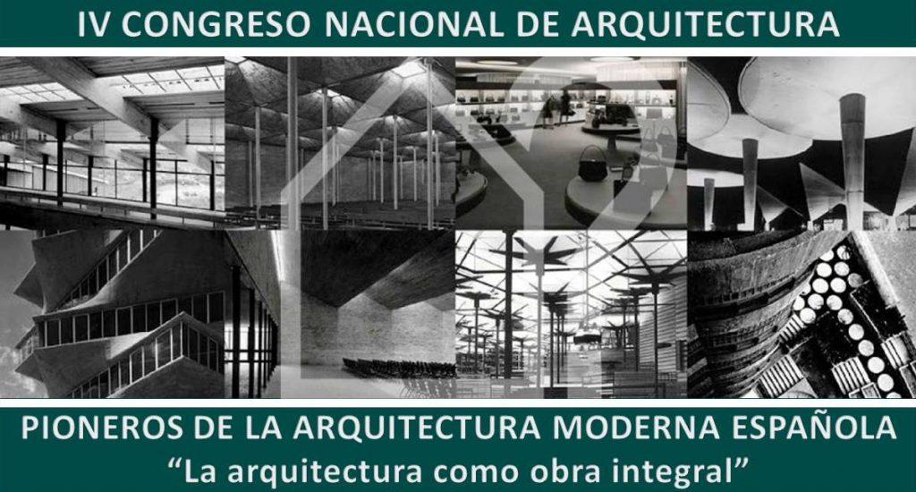 Congreso pioneros de la arquitectura moderna espa ola for Arquitectos de la arquitectura moderna