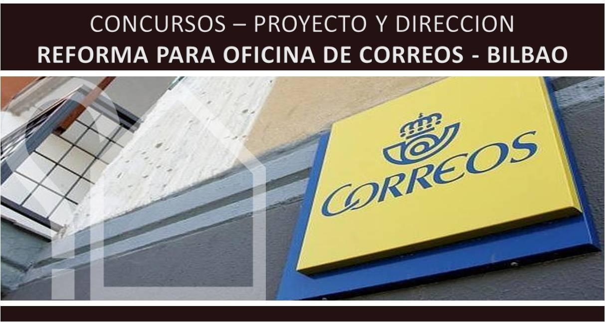 asesorarq concurso reforma oficina correos bilbao