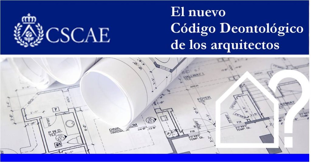 asesorarq-nuevo-codigo-dentologico-arquitectos-cscae