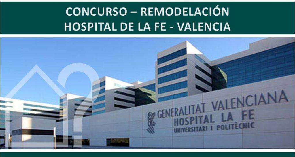 Concurso reforma hospital la fe valencia concursos asesorarq blog arquitectura - Hospital nueva fe valencia ...