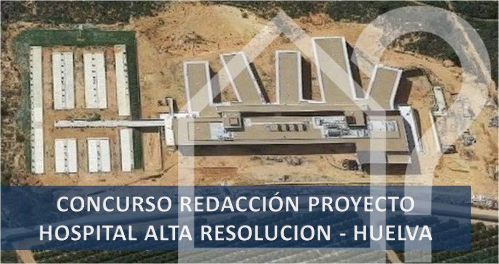 asesorArq-Concurso-hospital-alta-resolucion-huelva
