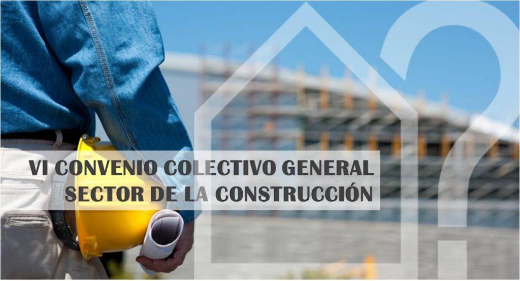 asesorArq-vi-convenio-colectivo-sector-construccion-2017