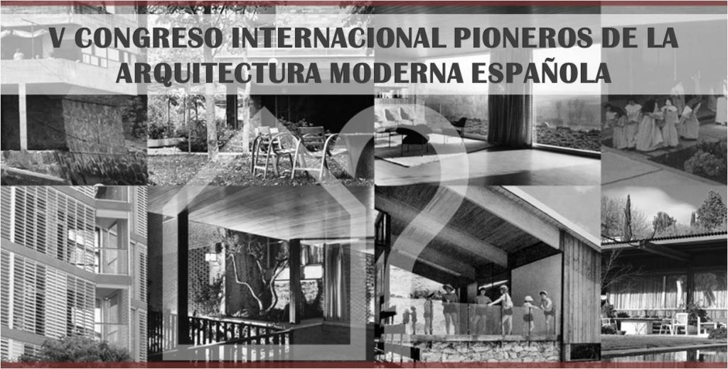 v congreso pioneros arquitectura moderna espa ola