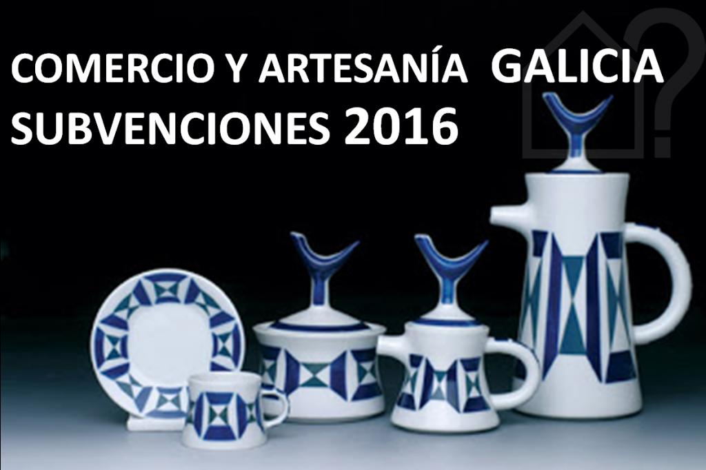 Subvenciones 2016 Modernización Comercio Y Artesanía De Galicia